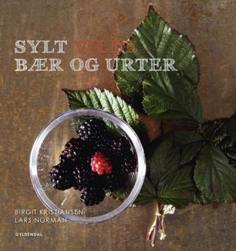Birgit Kristiansen, Lars Norman: Sylt med vilde bær og urter
